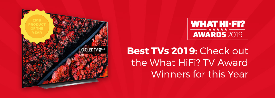 Best TVs 2019 What Hi Fi? Award Winners