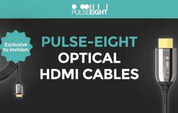 Pulse Eight HDMI cables exclusive to Invision